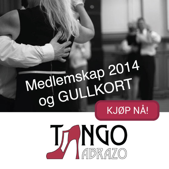 Medlemskap 2014 og gullkort i Tango Abrazo